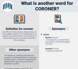 coroner, synonym coroner, another word for coroner, words like coroner, thesaurus coroner