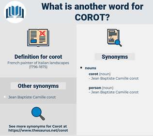 corot, synonym corot, another word for corot, words like corot, thesaurus corot