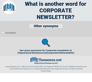 corporate newsletter, synonym corporate newsletter, another word for corporate newsletter, words like corporate newsletter, thesaurus corporate newsletter