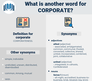 corporate, synonym corporate, another word for corporate, words like corporate, thesaurus corporate