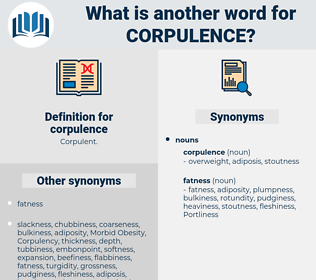 corpulence, synonym corpulence, another word for corpulence, words like corpulence, thesaurus corpulence