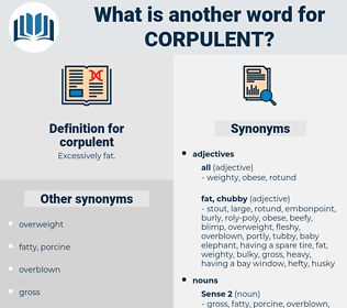 corpulent, synonym corpulent, another word for corpulent, words like corpulent, thesaurus corpulent