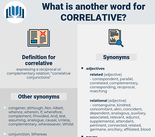 correlative, synonym correlative, another word for correlative, words like correlative, thesaurus correlative