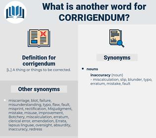 corrigendum, synonym corrigendum, another word for corrigendum, words like corrigendum, thesaurus corrigendum