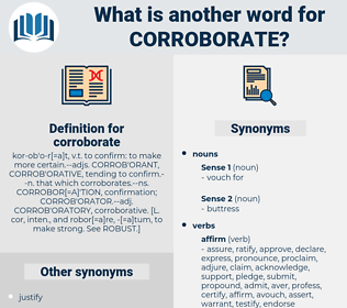 corroborate, synonym corroborate, another word for corroborate, words like corroborate, thesaurus corroborate