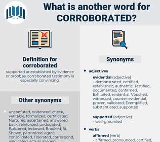 corroborated, synonym corroborated, another word for corroborated, words like corroborated, thesaurus corroborated