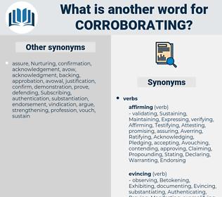 Corroborating, synonym Corroborating, another word for Corroborating, words like Corroborating, thesaurus Corroborating