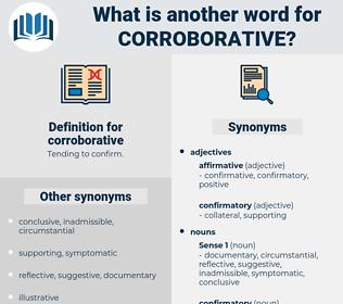 corroborative, synonym corroborative, another word for corroborative, words like corroborative, thesaurus corroborative