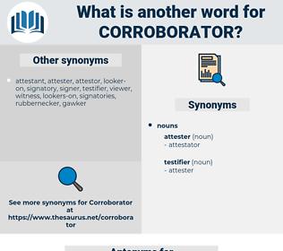 corroborator, synonym corroborator, another word for corroborator, words like corroborator, thesaurus corroborator