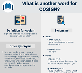 cosign, synonym cosign, another word for cosign, words like cosign, thesaurus cosign