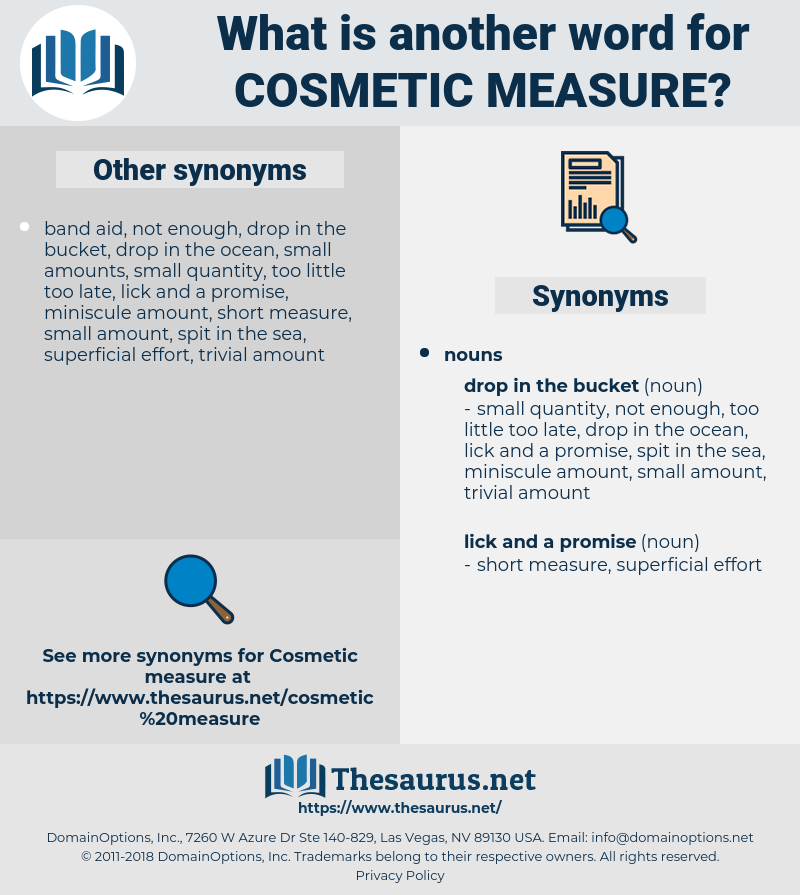 cosmetic measure, synonym cosmetic measure, another word for cosmetic measure, words like cosmetic measure, thesaurus cosmetic measure