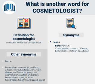 cosmetologist, synonym cosmetologist, another word for cosmetologist, words like cosmetologist, thesaurus cosmetologist