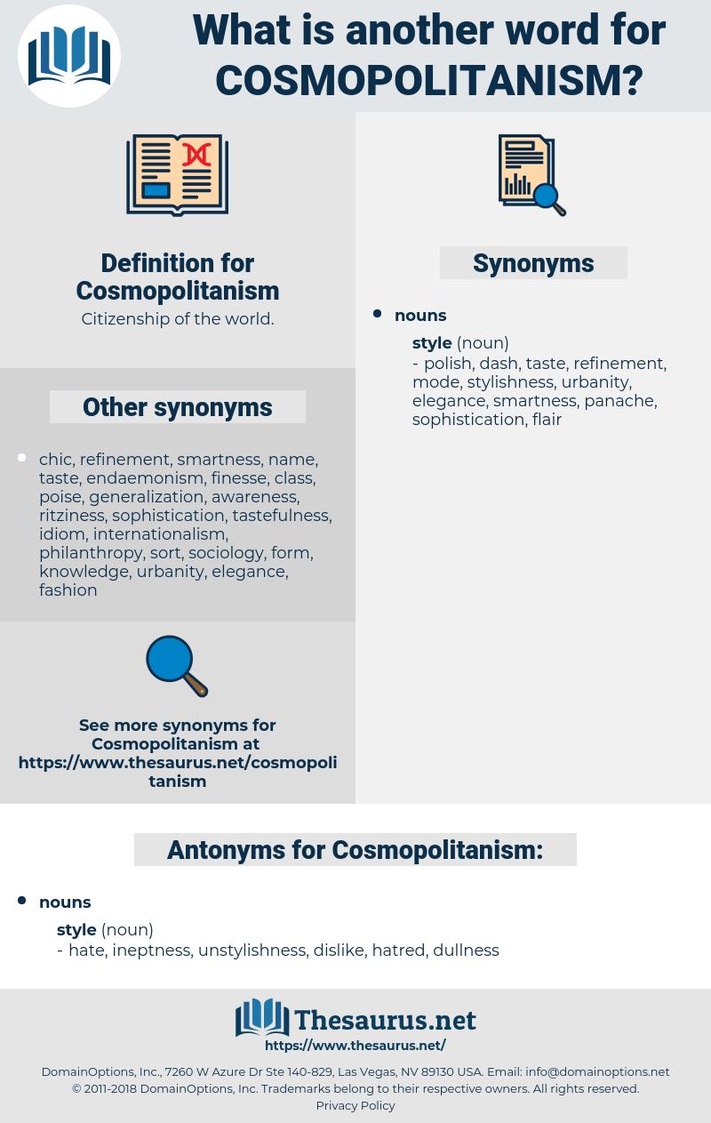 Cosmopolitanism, synonym Cosmopolitanism, another word for Cosmopolitanism, words like Cosmopolitanism, thesaurus Cosmopolitanism