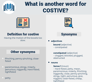 costive, synonym costive, another word for costive, words like costive, thesaurus costive