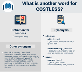 costless, synonym costless, another word for costless, words like costless, thesaurus costless