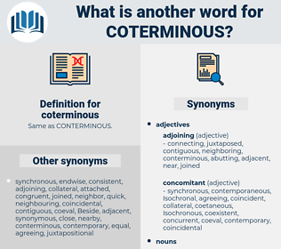 coterminous, synonym coterminous, another word for coterminous, words like coterminous, thesaurus coterminous