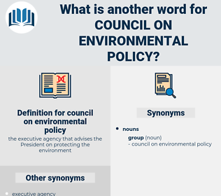 council on environmental policy, synonym council on environmental policy, another word for council on environmental policy, words like council on environmental policy, thesaurus council on environmental policy