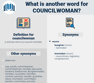 councilwoman, synonym councilwoman, another word for councilwoman, words like councilwoman, thesaurus councilwoman