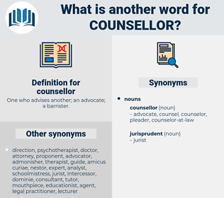 counsellor, synonym counsellor, another word for counsellor, words like counsellor, thesaurus counsellor