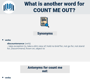 count me out, synonym count me out, another word for count me out, words like count me out, thesaurus count me out