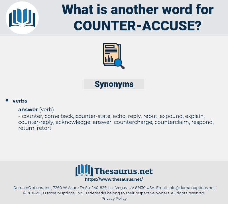counter-accuse, synonym counter-accuse, another word for counter-accuse, words like counter-accuse, thesaurus counter-accuse