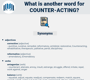 counter acting, synonym counter acting, another word for counter acting, words like counter acting, thesaurus counter acting