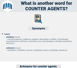 counter-agents, synonym counter-agents, another word for counter-agents, words like counter-agents, thesaurus counter-agents