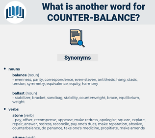 counter-balance, synonym counter-balance, another word for counter-balance, words like counter-balance, thesaurus counter-balance