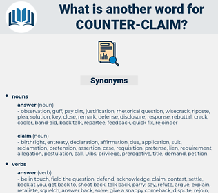 counter-claim, synonym counter-claim, another word for counter-claim, words like counter-claim, thesaurus counter-claim