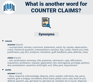 counter claims, synonym counter claims, another word for counter claims, words like counter claims, thesaurus counter claims