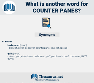 counter-panes, synonym counter-panes, another word for counter-panes, words like counter-panes, thesaurus counter-panes