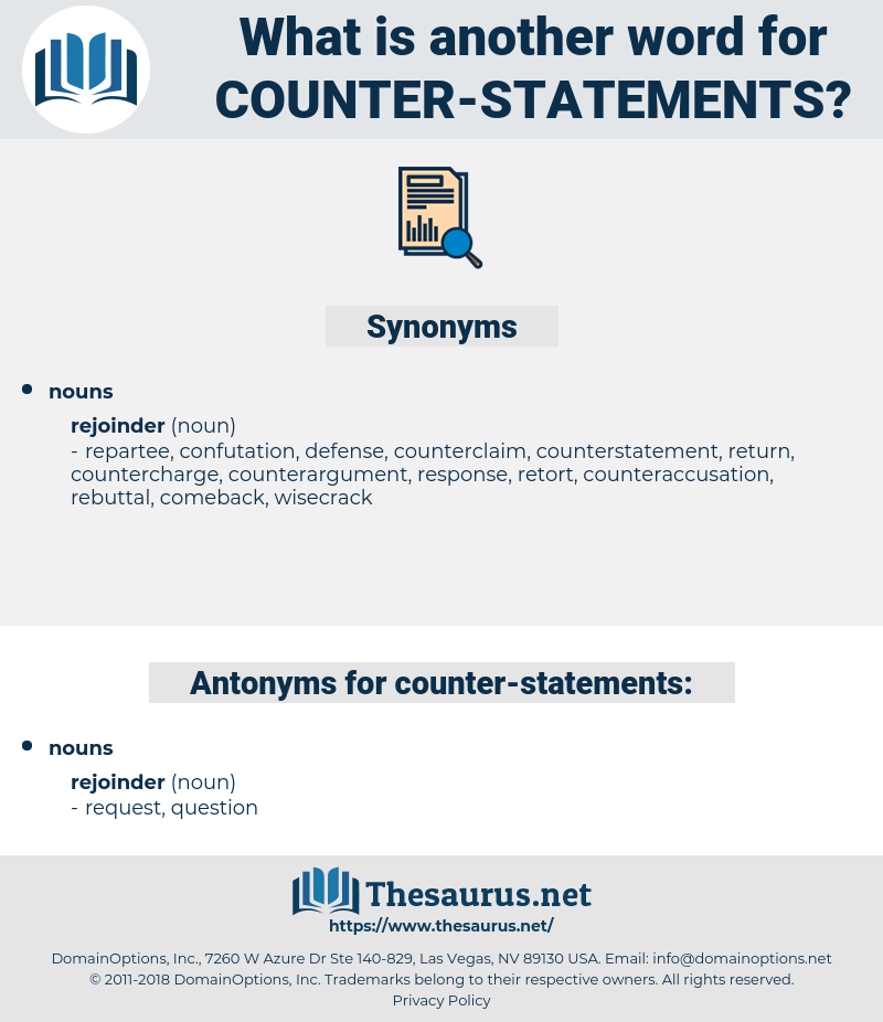 counter-statements, synonym counter-statements, another word for counter-statements, words like counter-statements, thesaurus counter-statements