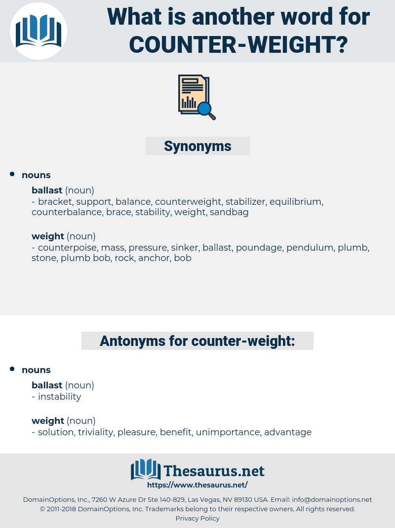 counter-weight, synonym counter-weight, another word for counter-weight, words like counter-weight, thesaurus counter-weight
