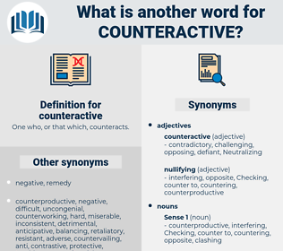 counteractive, synonym counteractive, another word for counteractive, words like counteractive, thesaurus counteractive