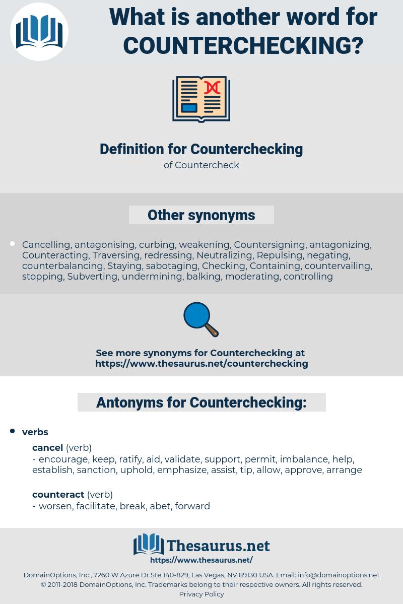 Counterchecking, synonym Counterchecking, another word for Counterchecking, words like Counterchecking, thesaurus Counterchecking
