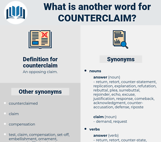 counterclaim, synonym counterclaim, another word for counterclaim, words like counterclaim, thesaurus counterclaim