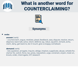 counterclaiming, synonym counterclaiming, another word for counterclaiming, words like counterclaiming, thesaurus counterclaiming