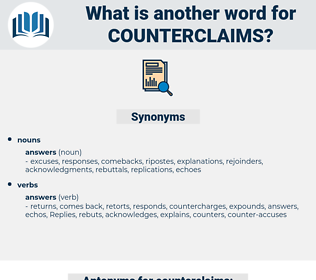 counterclaims, synonym counterclaims, another word for counterclaims, words like counterclaims, thesaurus counterclaims
