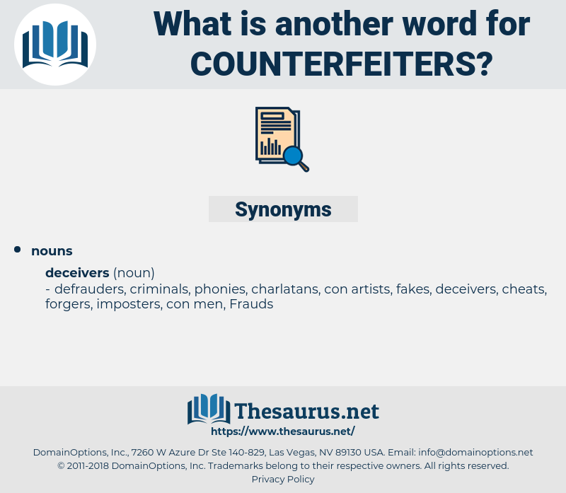 counterfeiters, synonym counterfeiters, another word for counterfeiters, words like counterfeiters, thesaurus counterfeiters