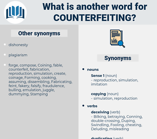 Counterfeiting, synonym Counterfeiting, another word for Counterfeiting, words like Counterfeiting, thesaurus Counterfeiting