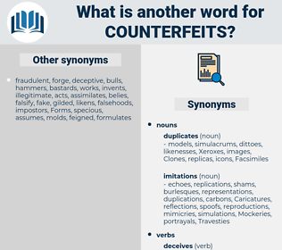 counterfeits, synonym counterfeits, another word for counterfeits, words like counterfeits, thesaurus counterfeits