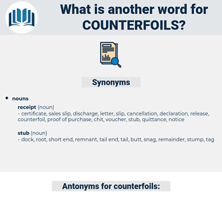 counterfoils, synonym counterfoils, another word for counterfoils, words like counterfoils, thesaurus counterfoils