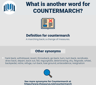 countermarch, synonym countermarch, another word for countermarch, words like countermarch, thesaurus countermarch