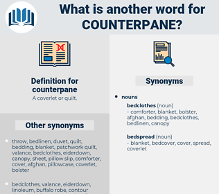 counterpane, synonym counterpane, another word for counterpane, words like counterpane, thesaurus counterpane