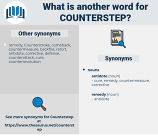 Counterstep, synonym Counterstep, another word for Counterstep, words like Counterstep, thesaurus Counterstep