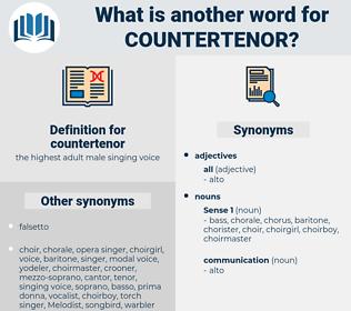 countertenor, synonym countertenor, another word for countertenor, words like countertenor, thesaurus countertenor