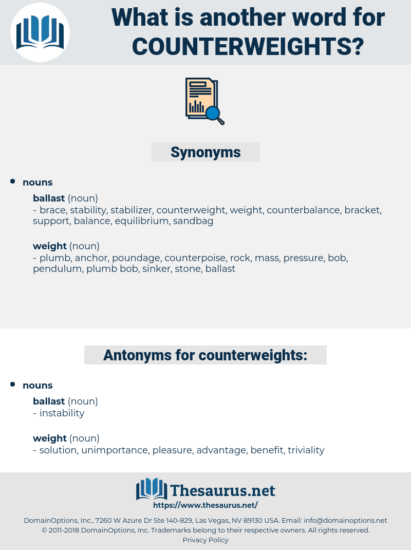 counterweights, synonym counterweights, another word for counterweights, words like counterweights, thesaurus counterweights