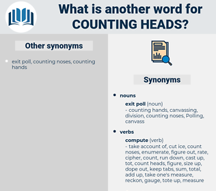 counting heads, synonym counting heads, another word for counting heads, words like counting heads, thesaurus counting heads
