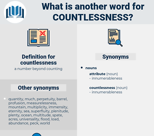 countlessness, synonym countlessness, another word for countlessness, words like countlessness, thesaurus countlessness