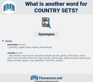 country sets, synonym country sets, another word for country sets, words like country sets, thesaurus country sets